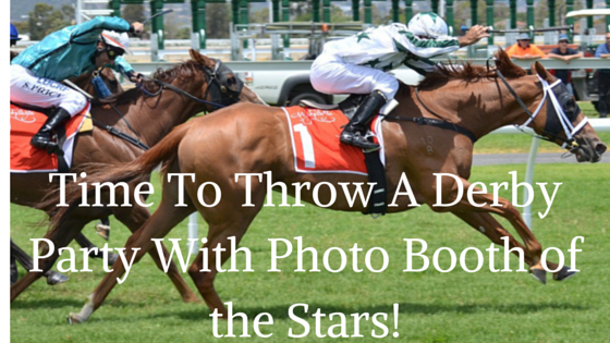 Its Kentucky Derby Time Photo Booth Of The Stars Photo Booth